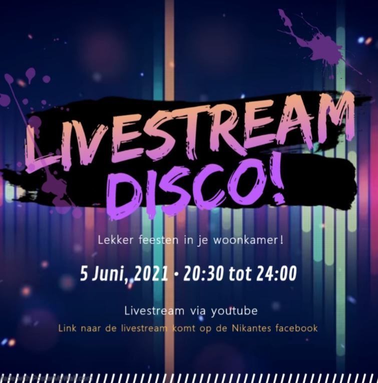 Livestream Disco bij Nikantes op zaterdag 05-06-2021